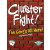 Clusterfight: The Gang's All Here!