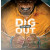 Dig Your Way Out (Edizione Italiana)
