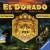 El Dorado: Eroi e Demoni