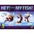 Hey! That's My Fish!! (Vecchia Edizione)