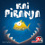 Kai Piranja (Edizione Tedesca)